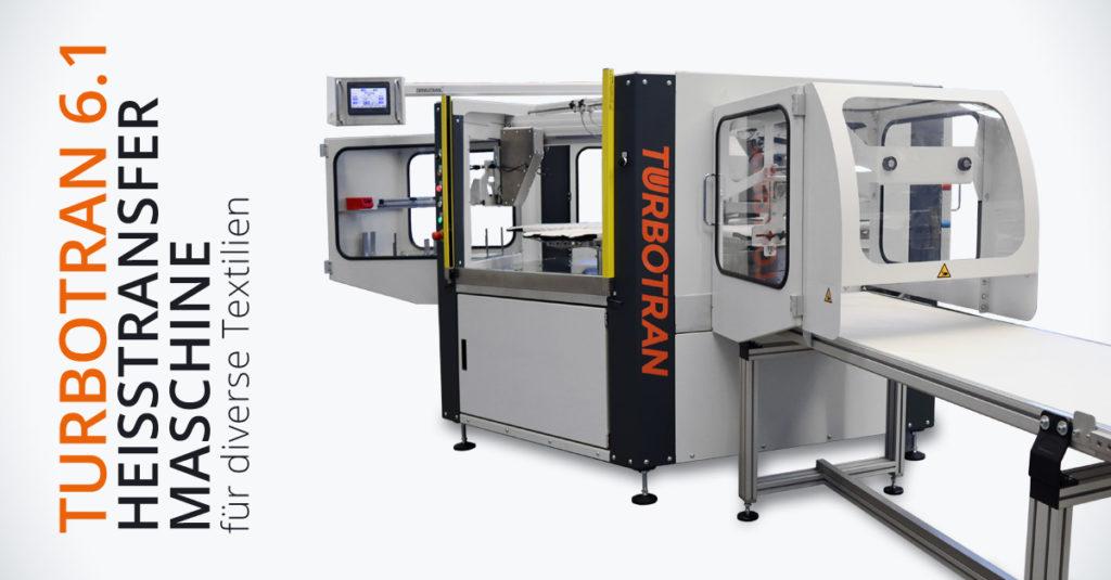 TUBROTRAN 6.1 – Die schnellste Heißtransfermaschine für die Textilveredelung