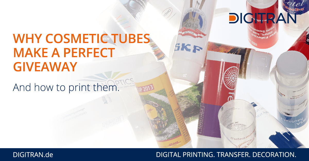 Cosmetic Tubes as Promotional Products - Digitally Printed